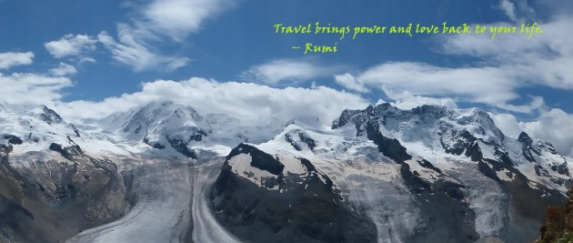 Travel brings power and love back to your life - Rumi